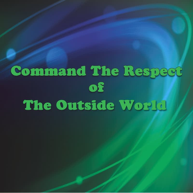 Command The Respect Of The Outside World Part 2